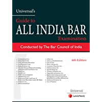 AIBE - GUIDE to All India Bar Examination - Conducted by The Bar Council of India / 6th Latest Edition