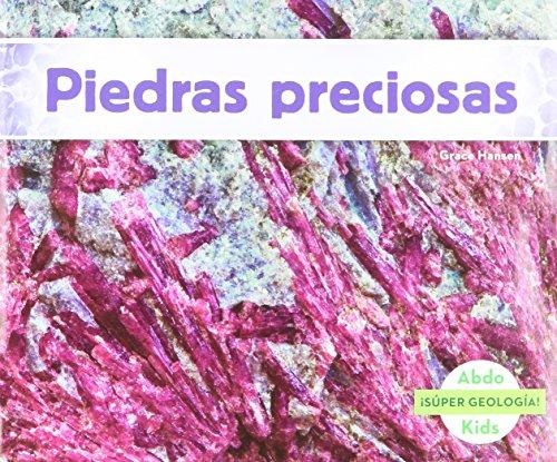 Piedras Preciosas (Súper geología!) por Grace Hansen