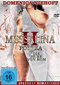 Messalina II - Poppea, die Hure von Rom ( Digital Remastered )