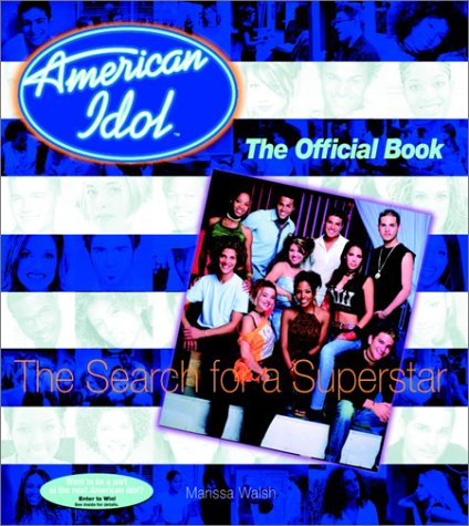Click for larger image of American Idol: The Search for a Superstar