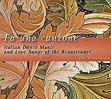 Fa Una Canzone, Musique de Danse Italienne et Chansons d'Amour de la Renaissance