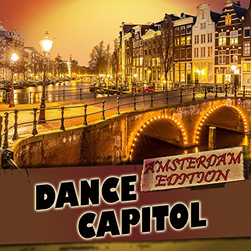 Various Artists-Dance Capitol Amsterdam Edition