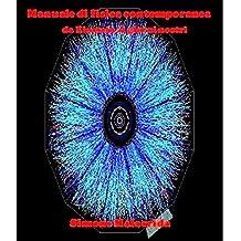 Manuale di fisica contemporanea
