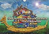 Der kreative Hauskalender (Wandkalender 2019 DIN A4 quer): Hier ist ein Haus auf kreative Weise zu neuen Kunstbildern umgestaltet! (Monatskalender, 14 Seiten ) (CALVENDO Kunst)