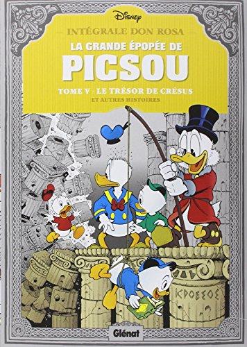 La grande épopée de Picsou, Tome 5 : Le trésor de Crésus por Don Rosa