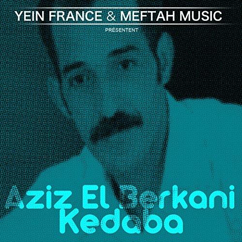 AZIZ BERKANI 2011 ALBUM TÉLÉCHARGER EL
