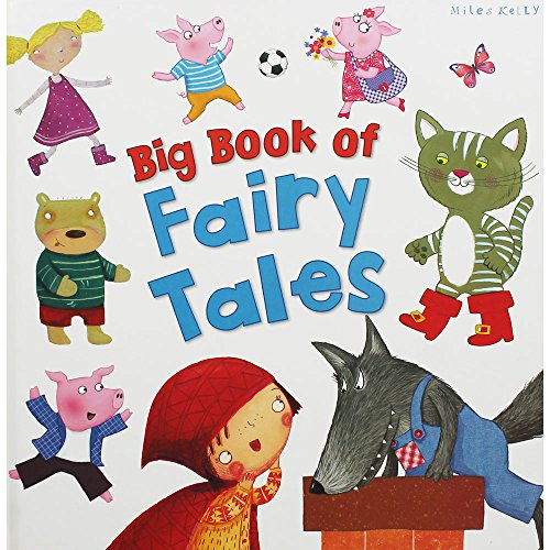 Miles Kelly Publishing Ltd Big Book of Fairy Tales