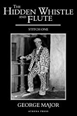 The Hidden Whistle and Flute: Stitch One Paperback