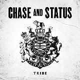 Songtexte von Chase & Status - Tribe