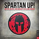 Spartan Up! 2017 Calendar: 365 Tips, Recipes, and Workouts for Living Spartan