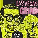 Las Vegas Grind Vol.4 [VINYL]