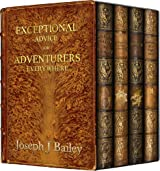 Exceptional Advice for Adventurers Everywhere: The Complete Series