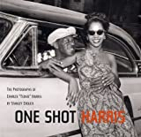 One Shot Harris: The Photographs of Charles