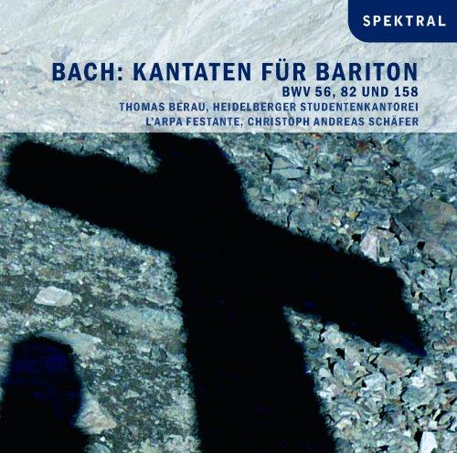Bach: Kantaten für Bariton BWV 56, 82, 158