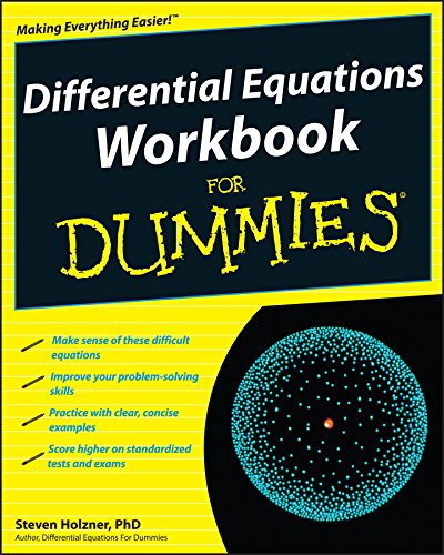 Differential Equations Workbook For Dummies por Steven Holzner