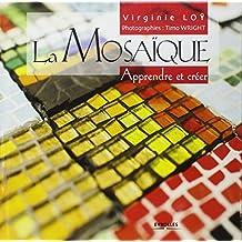 La mosaïque: Apprendre et créer
