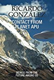"In this revealing book, Ricardo González shares his incredible experiences with the Apunians, extraterrestrial beings that come from the future with a powerful message.""The messages of the Beings are very precise and they have the elements to verify ..."