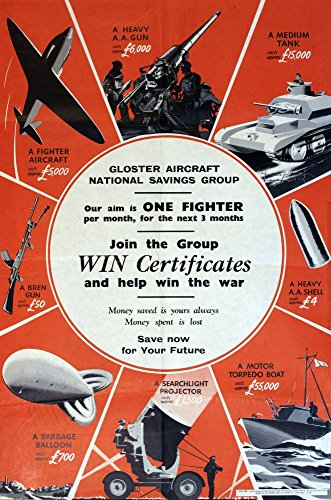 Price comparison product image Mary Evans Picture Library/Onslow Auctions Limited – Ww2 Poster Gloster Aircraft National Savings Group Fine Art Print (45.72 x 60.96 cm)