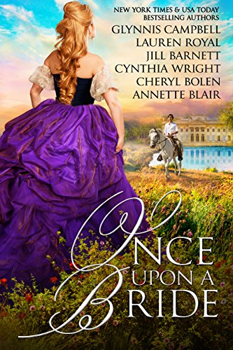 Once Upon A Bride 6 Captivating Historical Romances From 6 Beloved Bestsellers