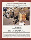 HISTORIA DE LA DEMOCRACIA. 1975-1995. VEINTE AÑOS DE NUESTRA VIDA. Nº 9 (Escribe Adolfo Suárez: la conquista de la libertad)