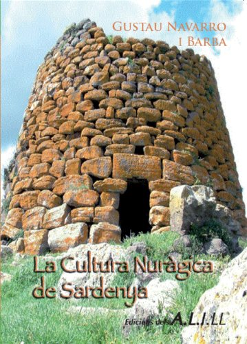 La Cultura Nuràgica de Sardenya (Collecció Sardenya Book 1) (Catalan Edition)