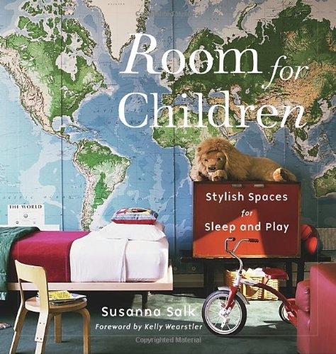 Room for Children: Stylish Spaces for Sleep and Play por Susanna Salk
