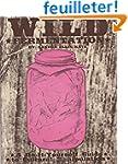 Wild Fermentation: A Do-it-Yourself G...