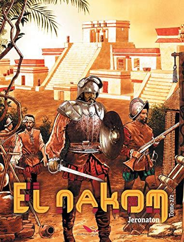 El nakom (2) : El nakom. Tome 2