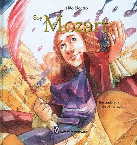 Soy Mozart / I am Mozart (Coleccion Flauta de Pan de Inciacion a la Musica) por Aldo Boetto