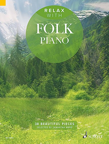 Relax with Folk piano (38 pièces relaxantes) --- Piano