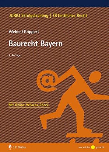 Baurecht Bayern (JURIQ Erfolgstraining)