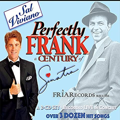 Perfectly Frank: A Century of Sinatra by Sal