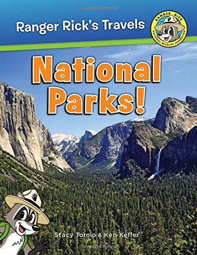 Ranger Rick: National Parks! (Ranger Rick's Travels) by Stacy Tornio (2016-08-19)