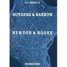"""""""Huygens and Barrow, Newton and Hooke"""": Pioneers in Mathematical Analysis and Catastrophe Theory from Evolvents to Quasicrystals"""