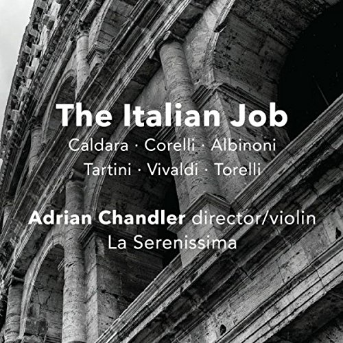 The Italian Job (Baroque Instrumental Music from the Italian States)