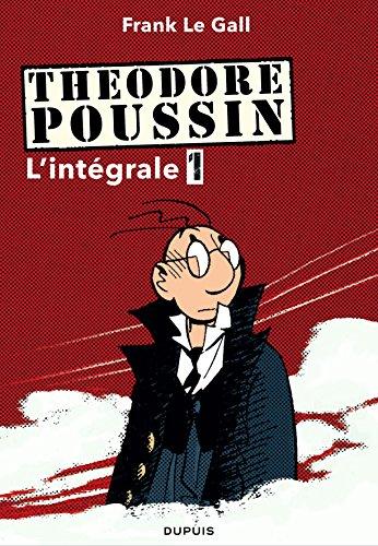 Thodore Poussin - Intgrale - tome 1
