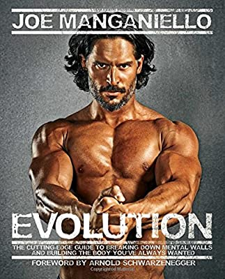 Evolution: The Cutting-Edge Guide to Breaking Down Mental Walls and Building the Body You've Always Wanted from Gallery Books