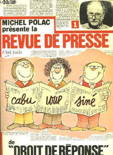 La Revue de presse de Droit de réponse par Michel Polac