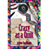 Crazy as a Quilt (A Harriet Turman/Loose Threads Mystery Book 8)