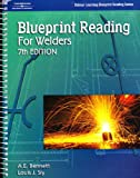 Blueprint Reading for Welders (Delmar Learning Blueprint Reading Series)