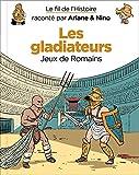 Les gladiateurs - Jeux de Romains