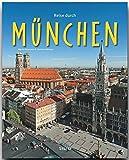 Reise durch MÜNCHEN - Ein Bildband mit über 210 Bildern auf 140 Seiten - STÜRTZ Verlag - Christine Metzger (Autorin), Martin Siepmann (Fotograf)