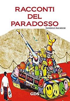 Racconti del paradosso di [Daniele Palmieri]