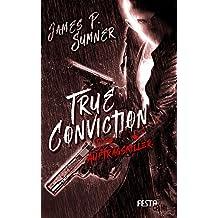 True Conviction - Der Auftragskiller: Thriller (Adrian Hell Thriller 1) (German Edition)