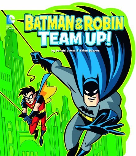 Batman and Robin Team Up! (DC Board Books) by Lemke, Donald (2013) Board book