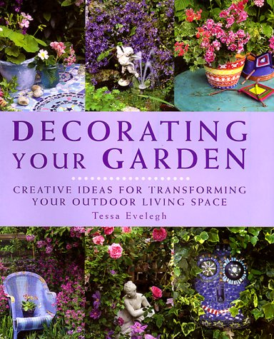 Decorating Your Garden: Creative Ideas for Transforming Your Outdoor Living Space