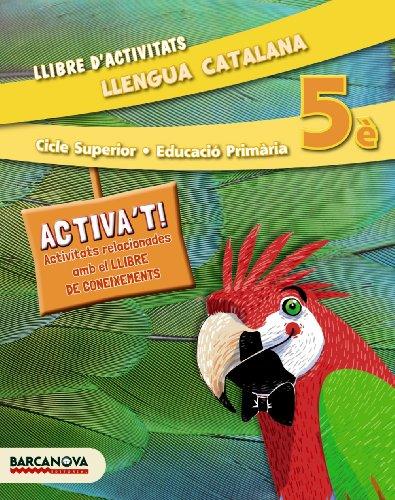 Llengua catalana 5è CS. Llibre d ' activitats (ed. 2014) (Materials Educatius - Cicle Superior - Llengua Catalana) - 9788448933166