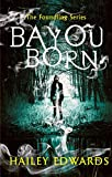 Bayou Born (The Foundling Series) (English Edition)