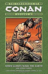 The Chronicles of Conan, Vol. 10: When Giants Walk the Earth and Other Stories (v. 10) by Roy Thomas (2006-03-21)