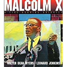 Malcolm X: A Fire Burning Brightly by Myers, Walter Dean (2003) Paperback